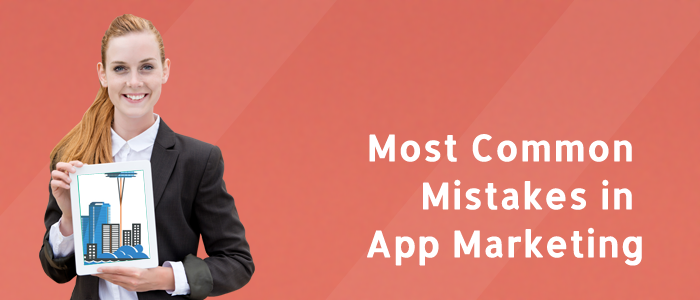 mistakes_in_app_marketing