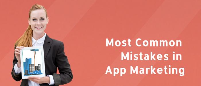 mistakes_in_app_marketing