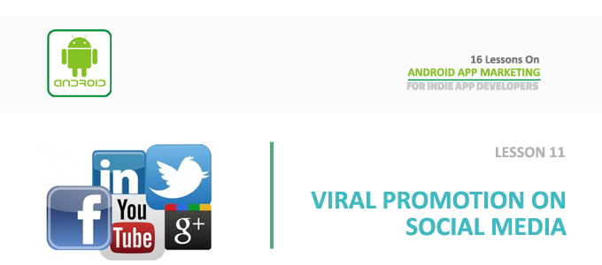 android_app_marketing_lesson_10_viral_social_media_promotion