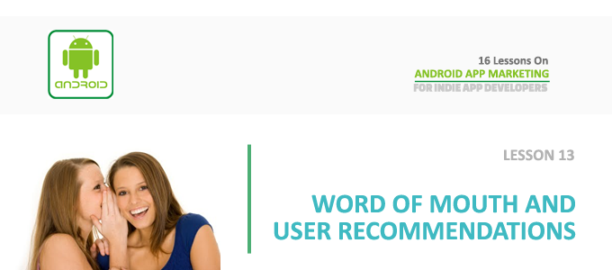 android_app_marketing_lesson_13_word_of_mouth