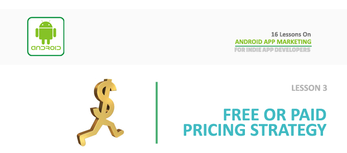 android_app_marketing_lesson_3_app_pricing_strategy