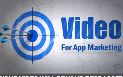 VIDEO FOR APP MARKETING