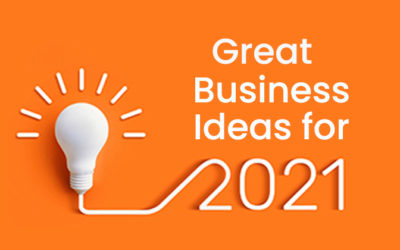 Great Business Ideas for 2021