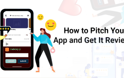 How to Pitch Your App and Get It Reviewed