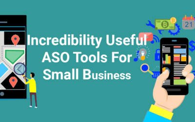 Incredibly Useful ASO Tools for your Small Business